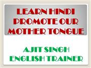 LEARN HINDI PROMOTE OUR MOTHER TONGUE