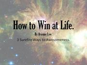 How to Win at Life final