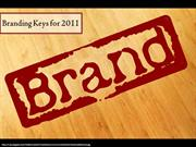 Branding Keys for 2011