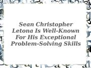 About Sean Christopher Letona