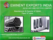 Stainless Steel Pipes By Eminent Exports India Ghaziabad