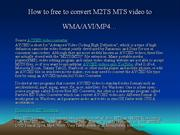 How to free to convert M2TS MTS video