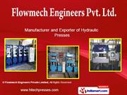 Deep Draw Presses By Flowmech Engineers Private Limited New Delhi