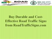 Buy Durable and Cost-Effective Road Traffic Signs