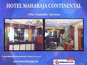 Hotel Services By Hotel Maharaja Continental New Delhi