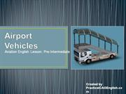 Aviation English Lesson - Airport Vehicles