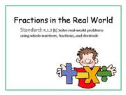 Fractions in the Real World