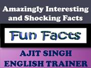 Amazingly Interesting and Shocking Facts