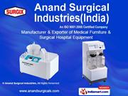 Hospital Equipment By Anand Surgical Industries New Delhi