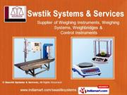Weighing Systems By Swastik Systems & Services Delhi