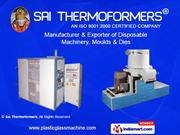 Automatic Vacuum Forming Machines By Sai Thermoformers New Delhi