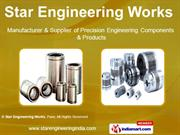 Precision Engineering Works By Star Engineering Works, Pune Pune