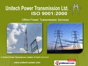 Telecommunication Services By Unitech Power Transmission Limited