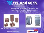 Electrical And Die Cast Component By Vel And Sons Coimbatore