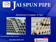 Concrete Pipes By Jai Spun Pipe New Delhi