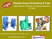 Industrial Products By Chauhan Group Of Industries & Trade Ghaziabad