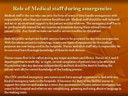 Role of Medical staff during emergencies