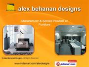 Designer Furniture. By Alex Behanan Designs Pune