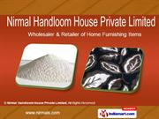 Drapery Rods & Blinds By Nirmal Handloom House Private Limited New
