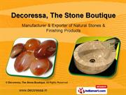 Natural Stones and Finished Products by Decoressa, The Stone Boutique,