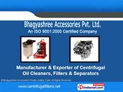 Centrifugal Oil Cleaners By Bhagyashree Accessories Private Limited,