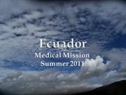 ecuador medical mission summer 2011