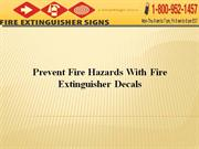 Prevent Fire Hazards With Fire Extinguisher Decals