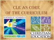 CLE AS CORE OF THE CURRICULUM 1