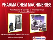 Capsule Filling Machine By Pharma Chem Machineries (Mumbai) Mumbai