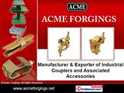 Pressed Couplers By Acme Forgings Jalandhar