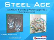 Kitchen Equipments By Steel Ace Mohali