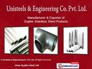 Duplex Steel Fasteners By Unisteels & Engineering Co. Pvt Ltd Mumbai