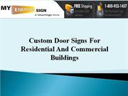 Custom Door Signs For Residential And Commercial Buildings