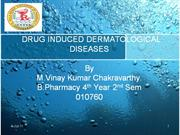 DRUG INDUCED DERMATOLOGICAL DISEASES