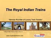 Royal India Tour By Royal Indian Trains New Delhi