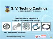 Steel Castings By S. V. Techno Castings Coimbatore