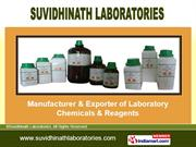 Laboratory Chemicals By Suvidhinath Laboratories Vadodara
