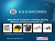 Braiding Machine By B & B Machines Ahmedabad