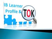 ib learner profile and TOK