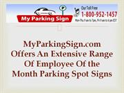 Get an Extensive Range Of Employee of the Month Parking Spot Signs
