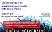 Broadcast yourself: maximising your reach using social media