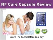 nf cure capsule reviews - does nf cure work? pros & cons