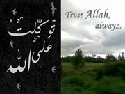 Trust on Allah Allmighty