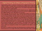 Digital Printing vs Offset Lithographic Printing