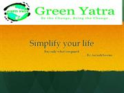 Simply our lives by Green Yatra