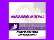 Direct Creativity -- Mirror, Mirror