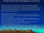 Pluses and Minuses of Mortgage Life Insurance