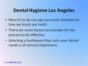 Do Not Neglect Your Oral Hygiene