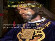DELANTE DE UN CRUCIFIJO ( Precioso )