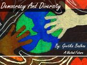 democracy and diversity: a united future